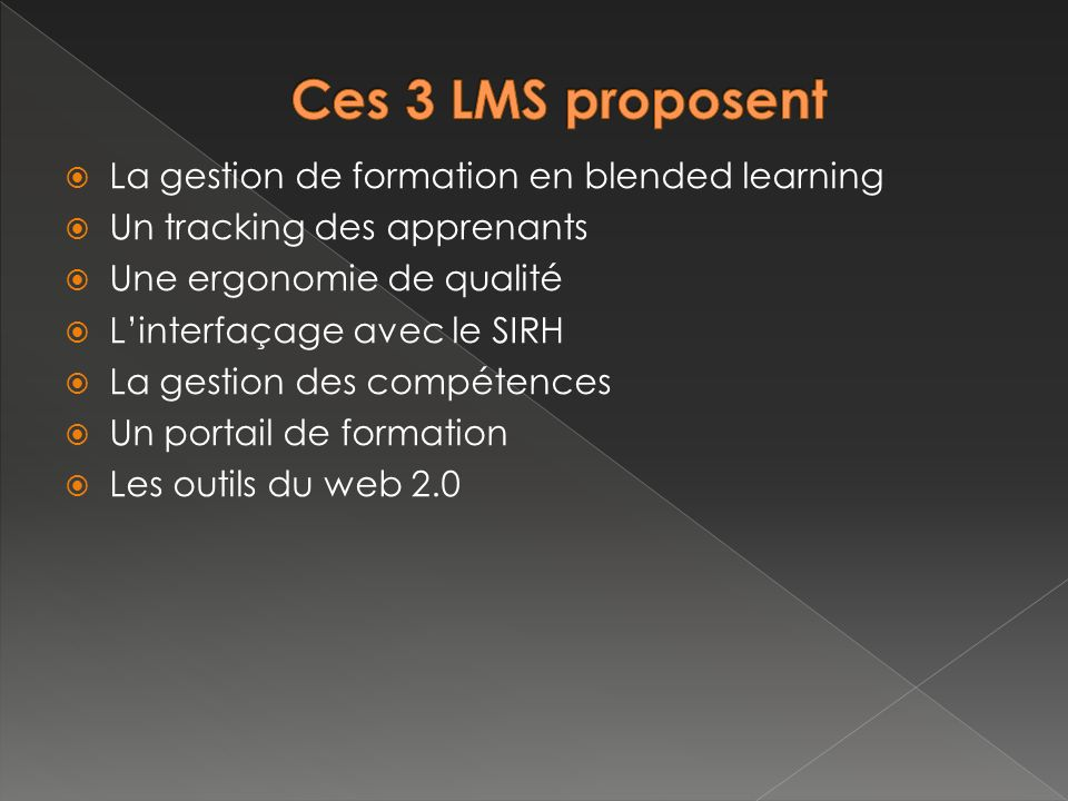 Ces 3 LMS proposent La gestion de formation en blended learning
