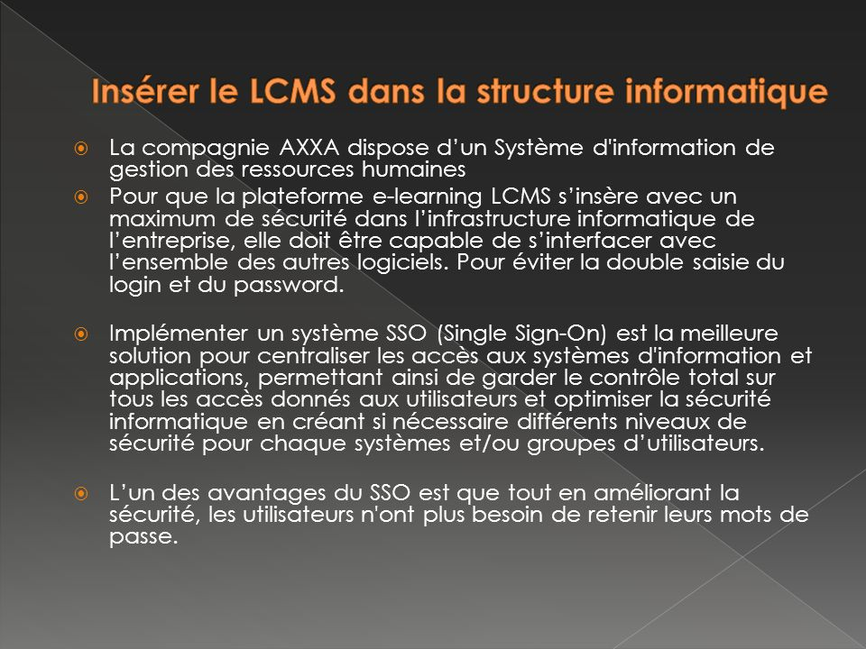 Insérer le LCMS dans la structure informatique