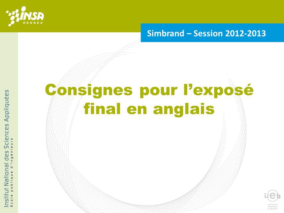 Consignes pour l'exposé final en anglais