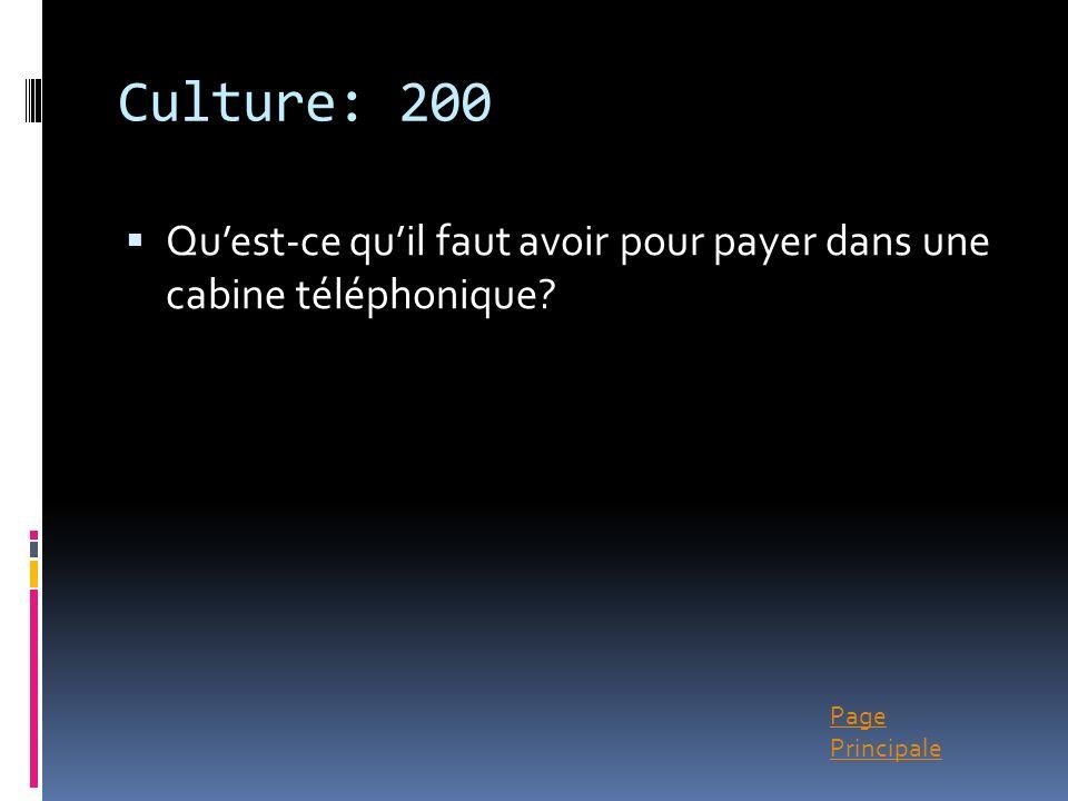 Culture: 200 Qu'est-ce qu'il faut avoir pour payer dans une cabine téléphonique