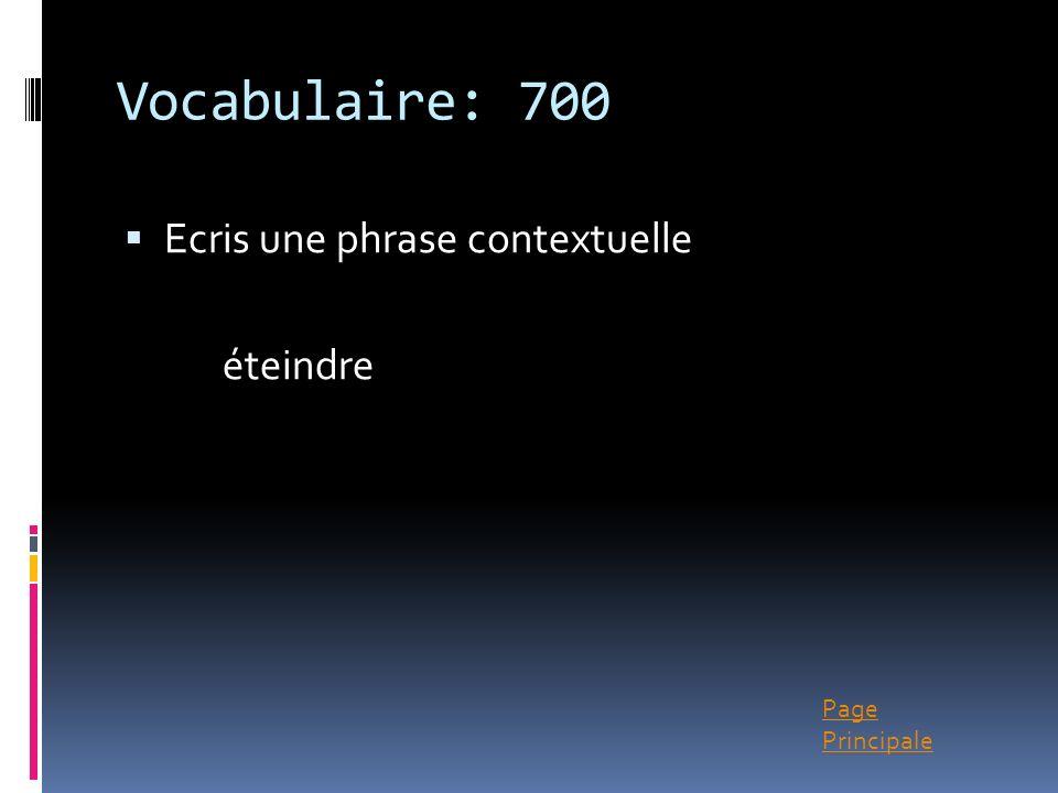 Vocabulaire: 700 Ecris une phrase contextuelle éteindre