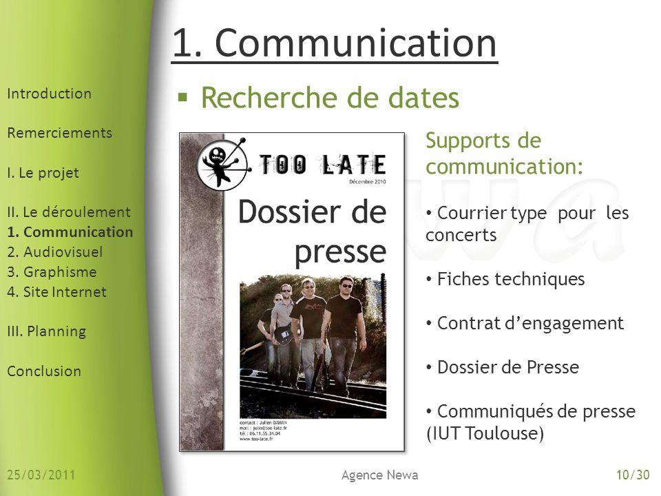 1. Communication Recherche de dates Supports de communication: