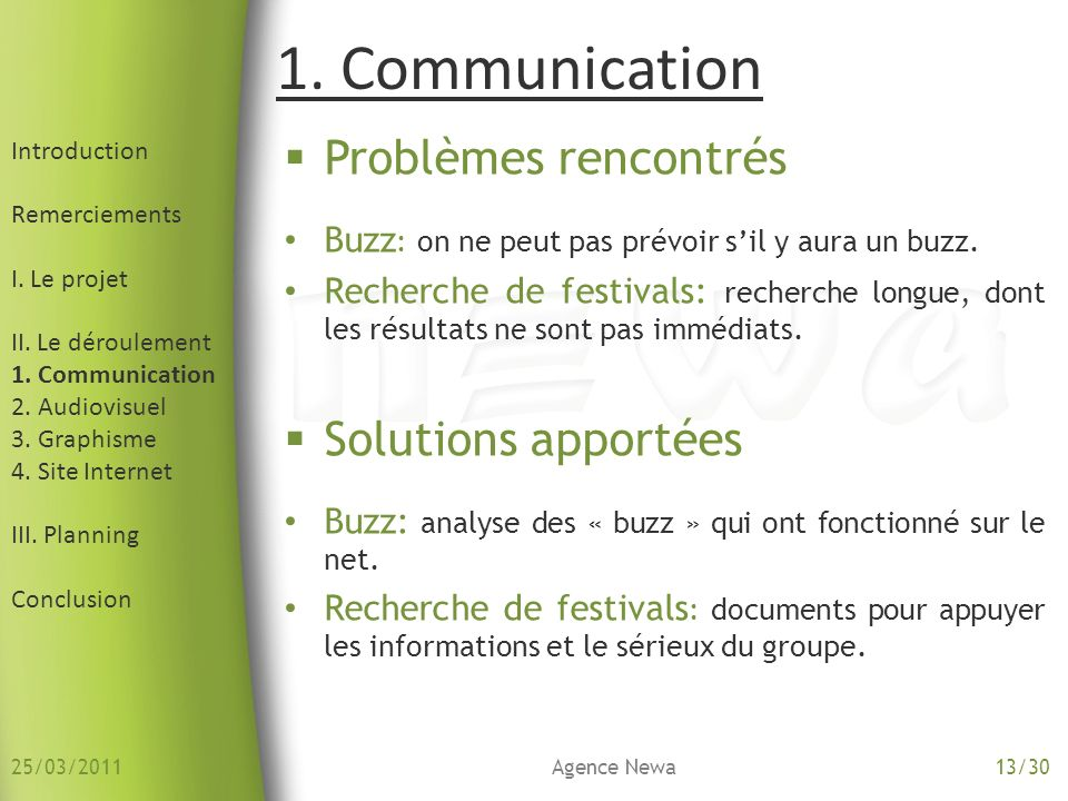 1. Communication Problèmes rencontrés Solutions apportées