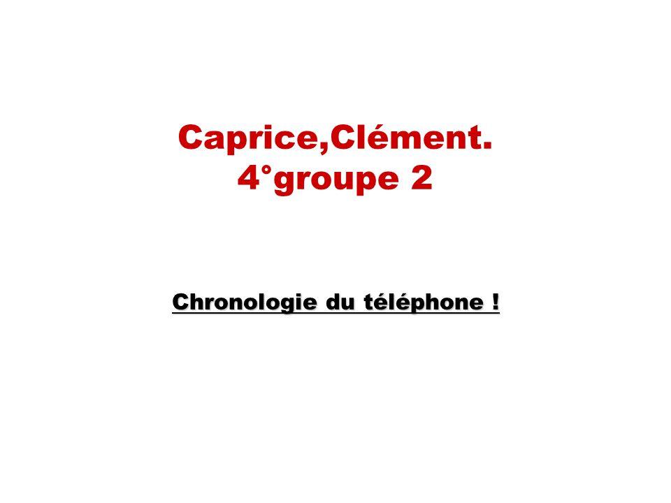 Caprice,Clément. 4°groupe 2