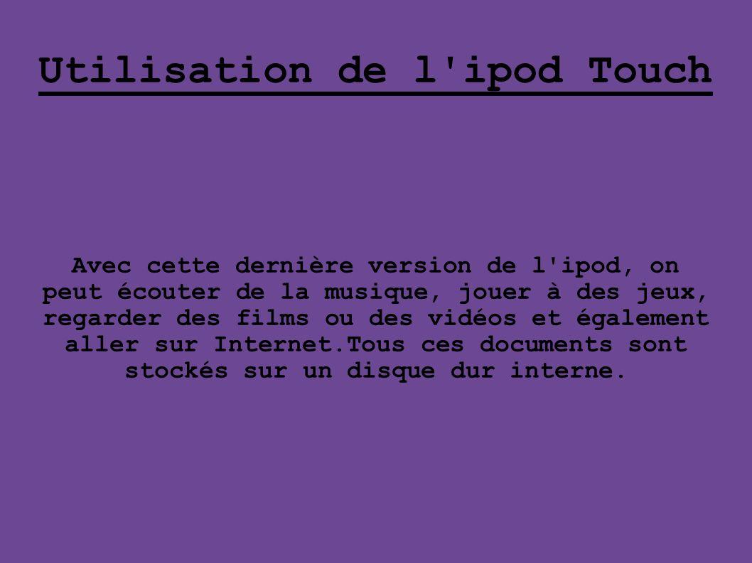 Utilisation de l ipod Touch