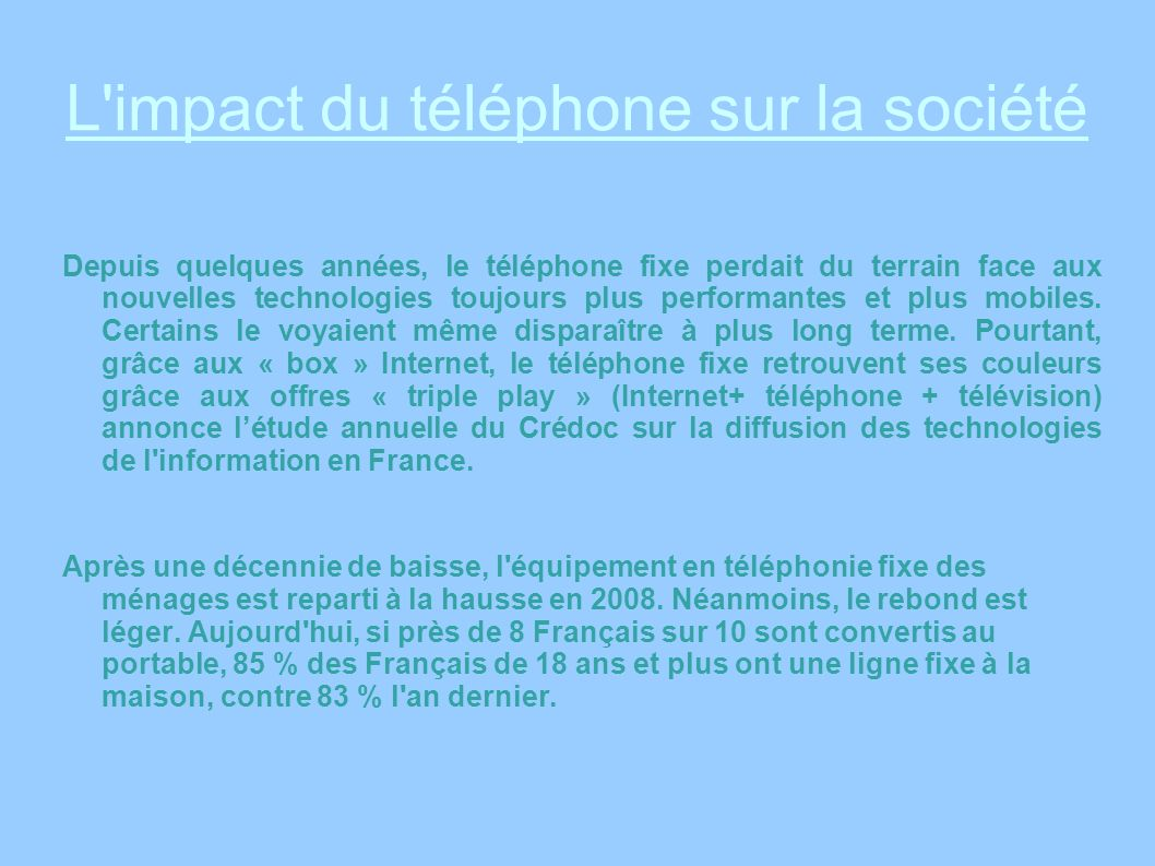 L impact du téléphone sur la société