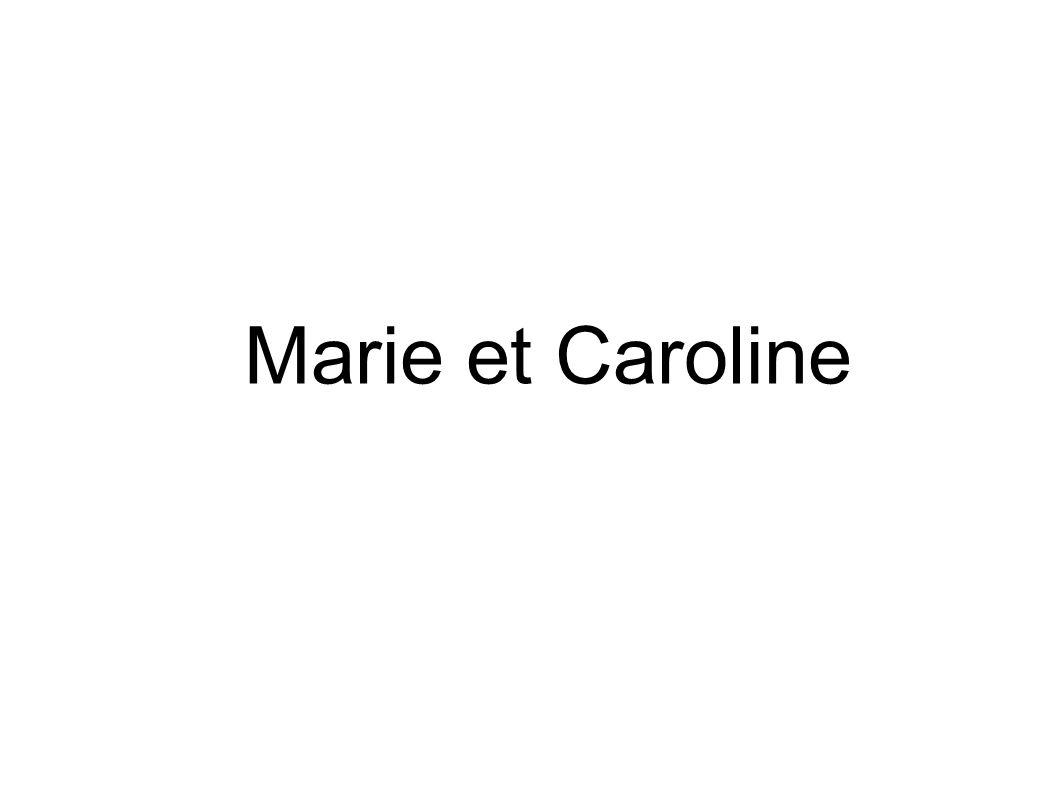 Marie et Caroline