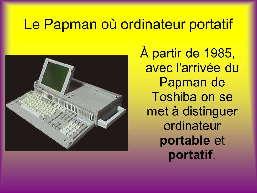 Le Papman où ordinateur portatif