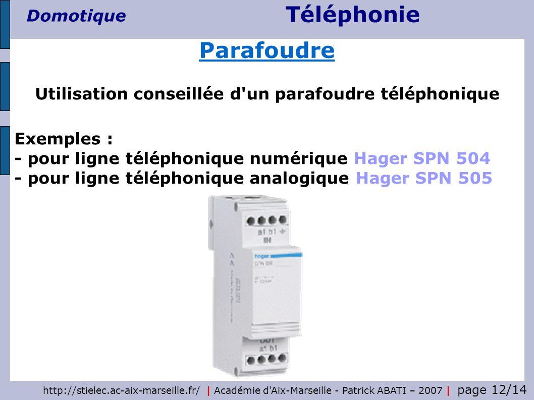 Utilisation conseillée d un parafoudre téléphonique