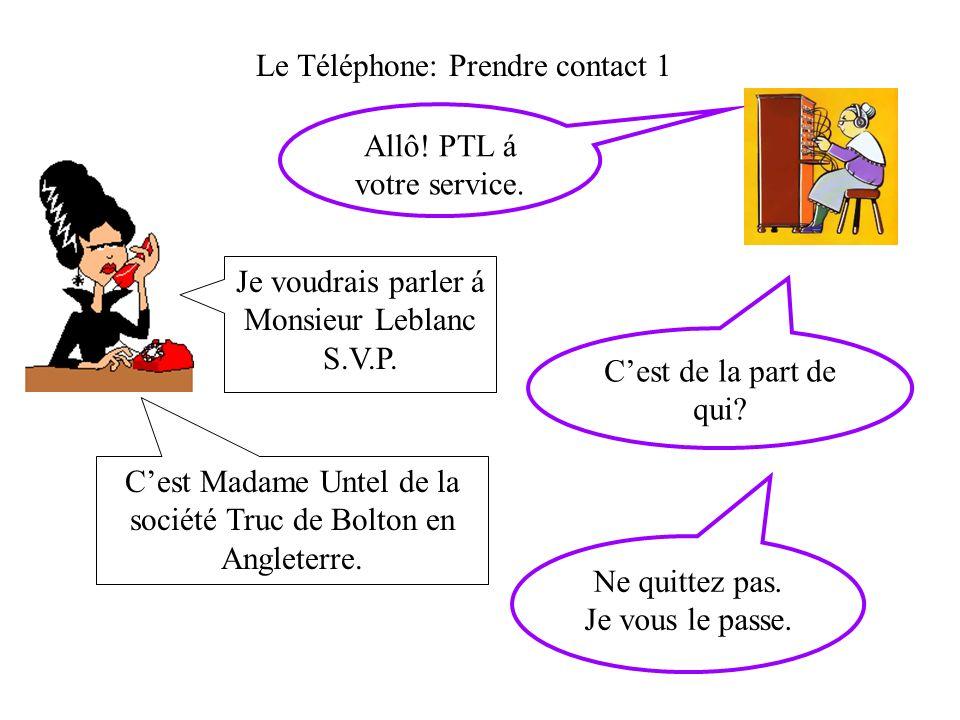 Le Téléphone: Prendre contact 1