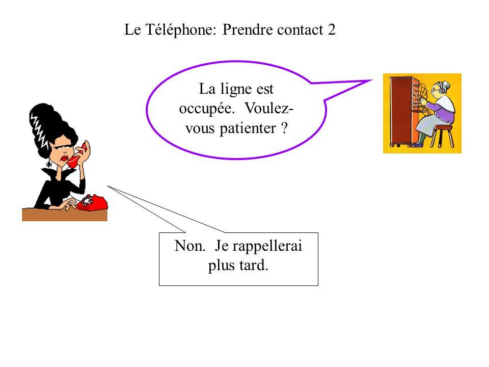 Le Téléphone: Prendre contact 2