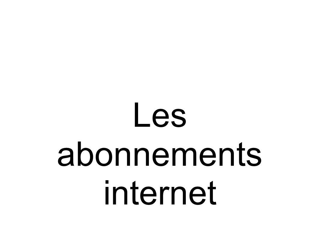 Les abonnements internet