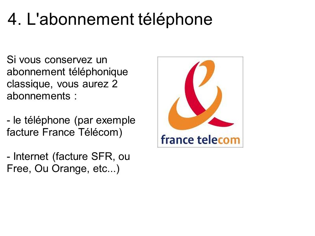 4. L abonnement téléphone