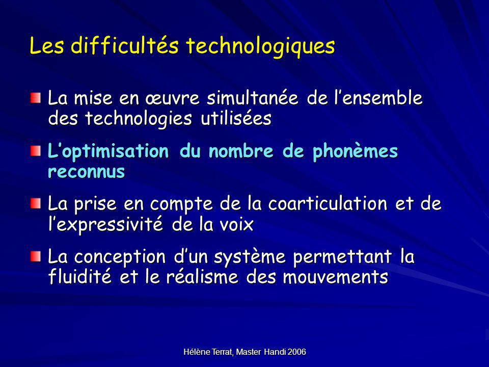 Les difficultés technologiques