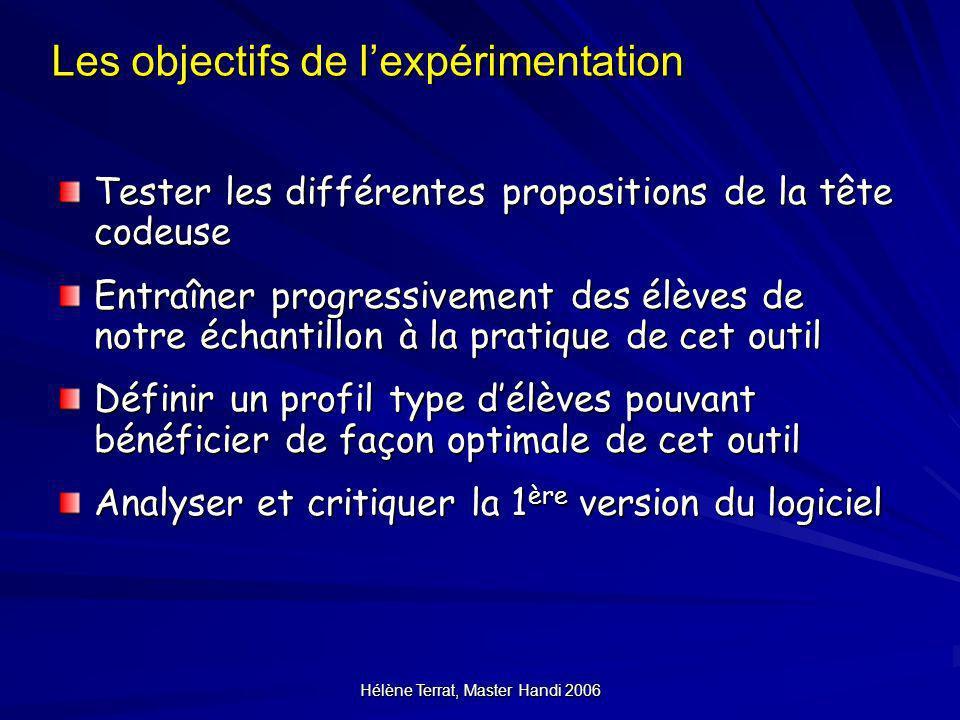 Les objectifs de l'expérimentation