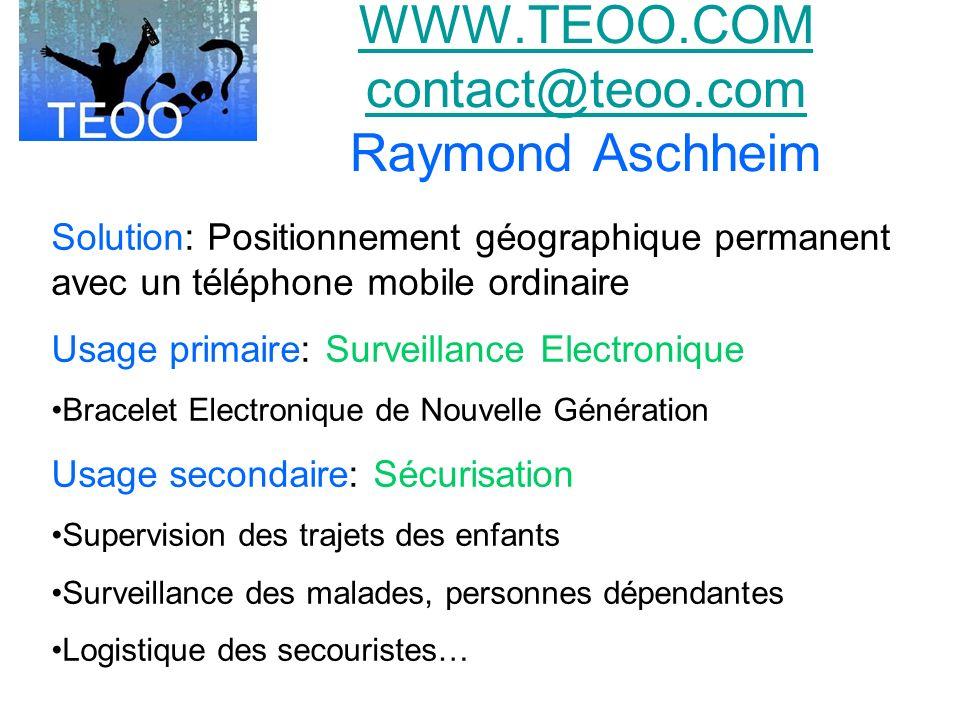 WWW.TEOO.COM contact@teoo.com Raymond Aschheim