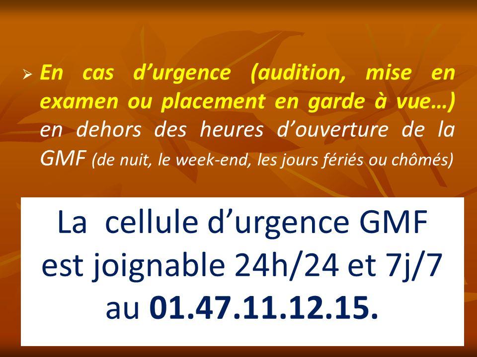 La cellule d'urgence GMF