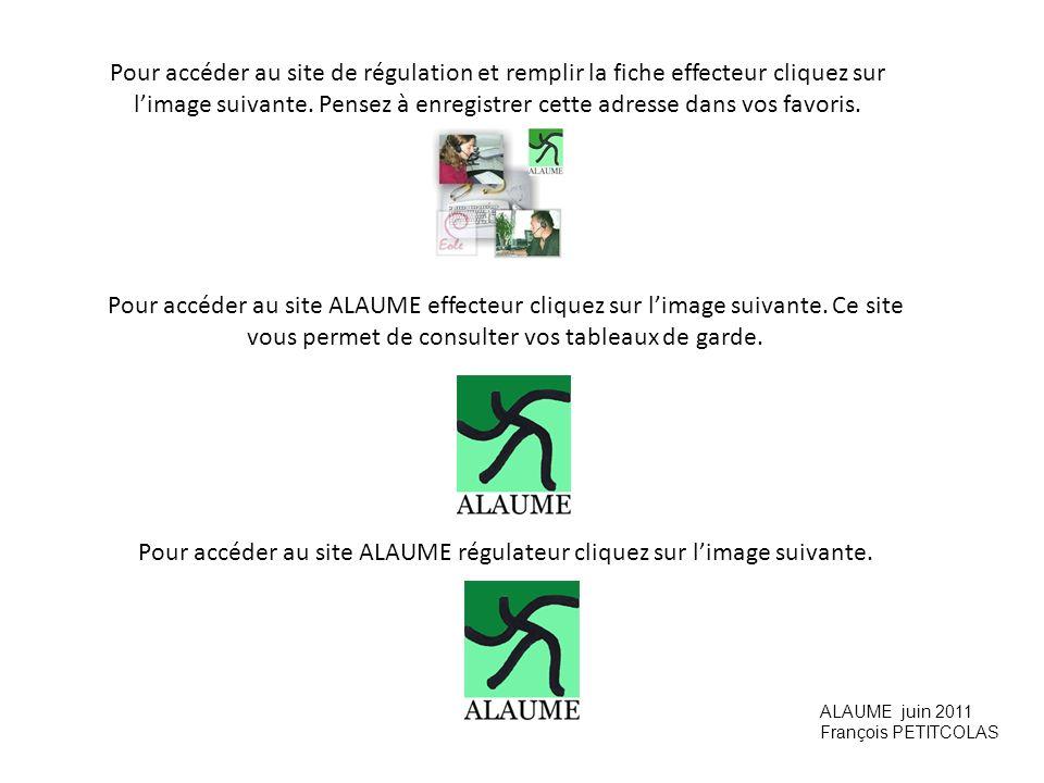 Pour accéder au site ALAUME régulateur cliquez sur l'image suivante.