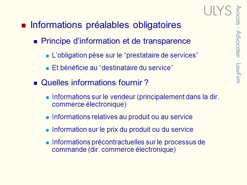 Informations préalables obligatoires