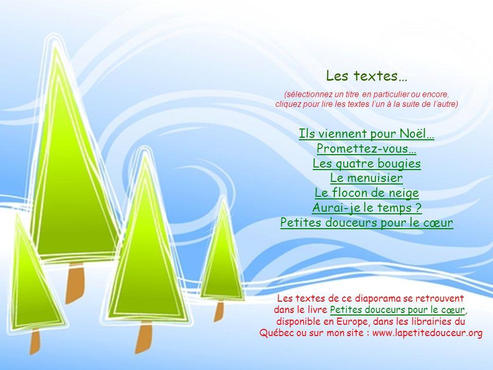 Les textes… Ils viennent pour Noël… Promettez-vous… Les quatre bougies