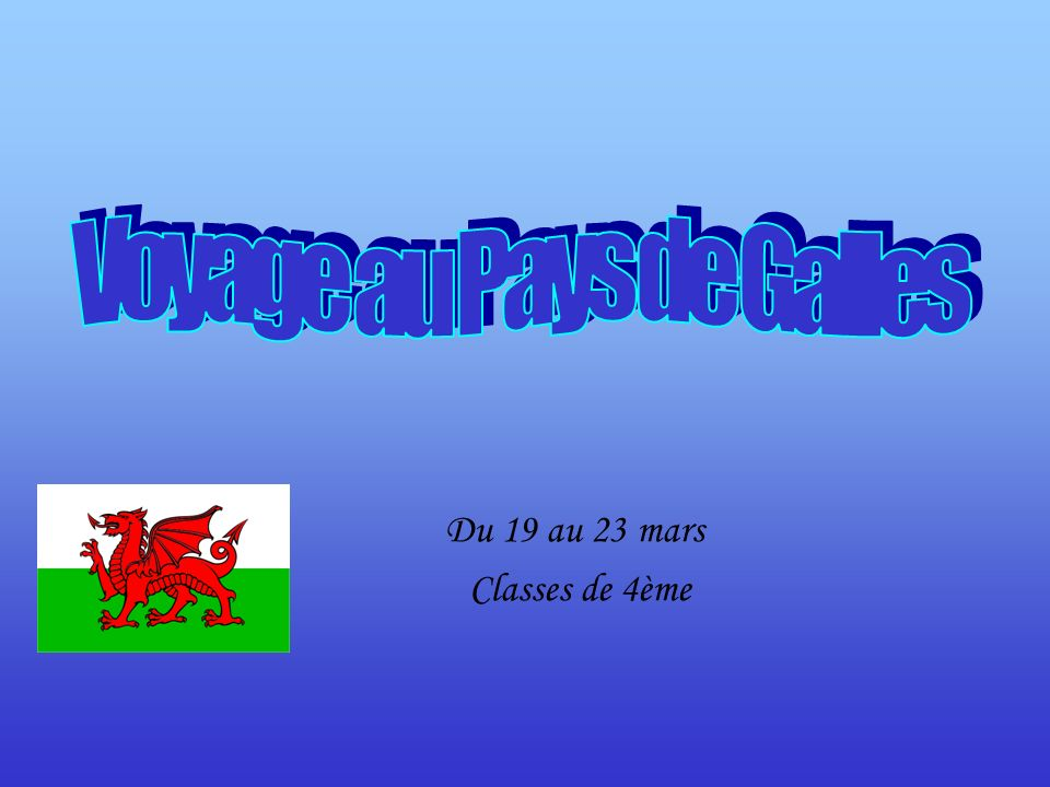 Du 19 au 23 mars Classes de 4ème