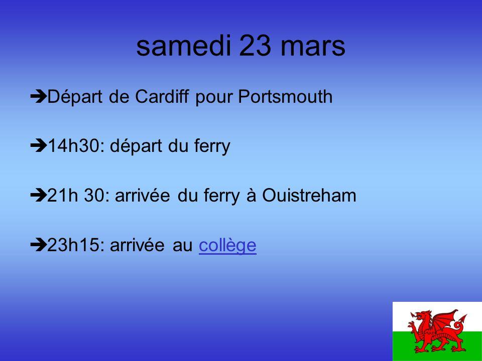 samedi 23 mars Départ de Cardiff pour Portsmouth