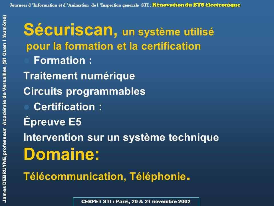 Sécuriscan, un système utilisé pour la formation et la certification
