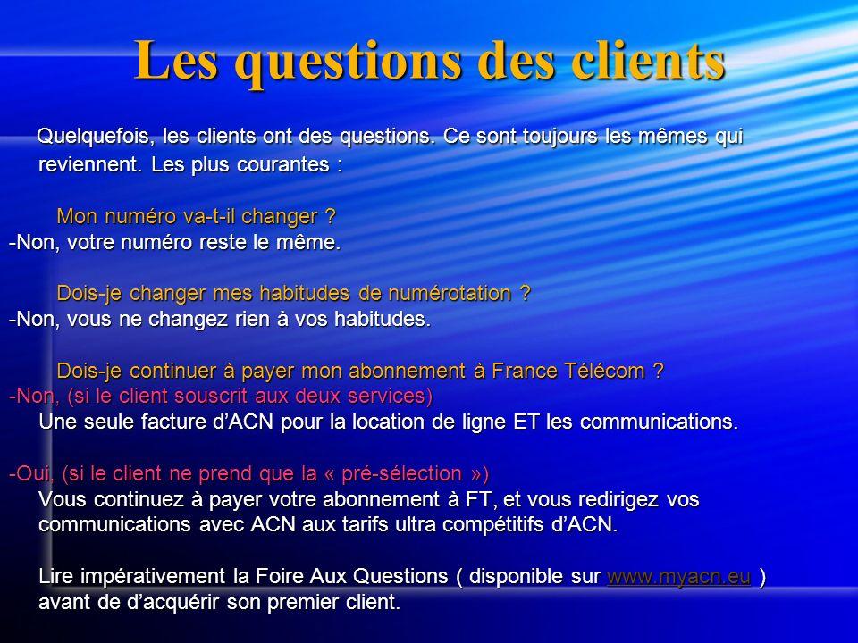 Les questions des clients