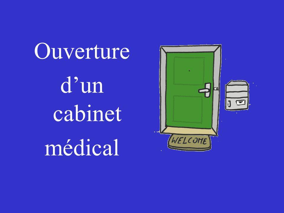 Ouverture d'un cabinet médical