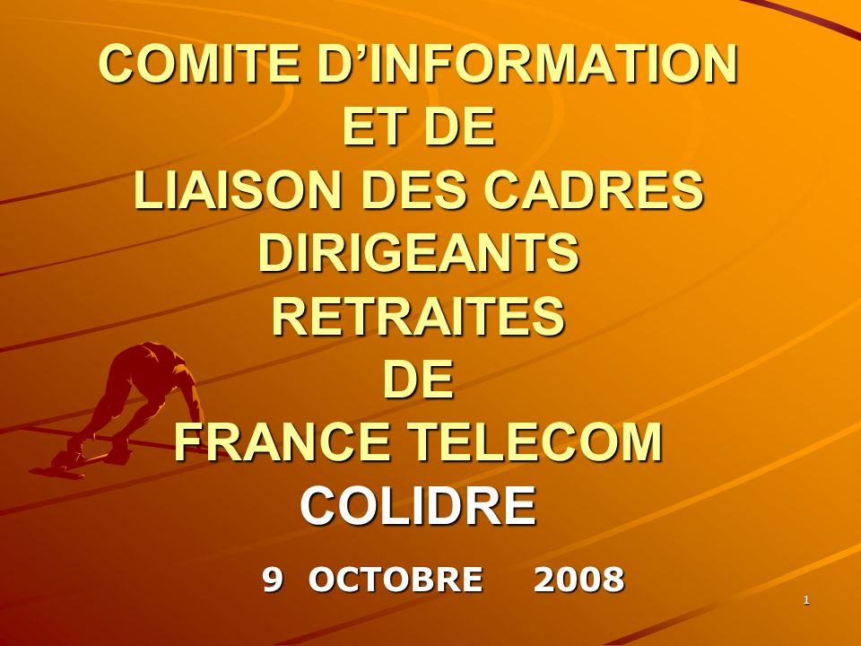 COMITE D'INFORMATION ET DE LIAISON DES CADRES DIRIGEANTS RETRAITES DE FRANCE TELECOM COLIDRE