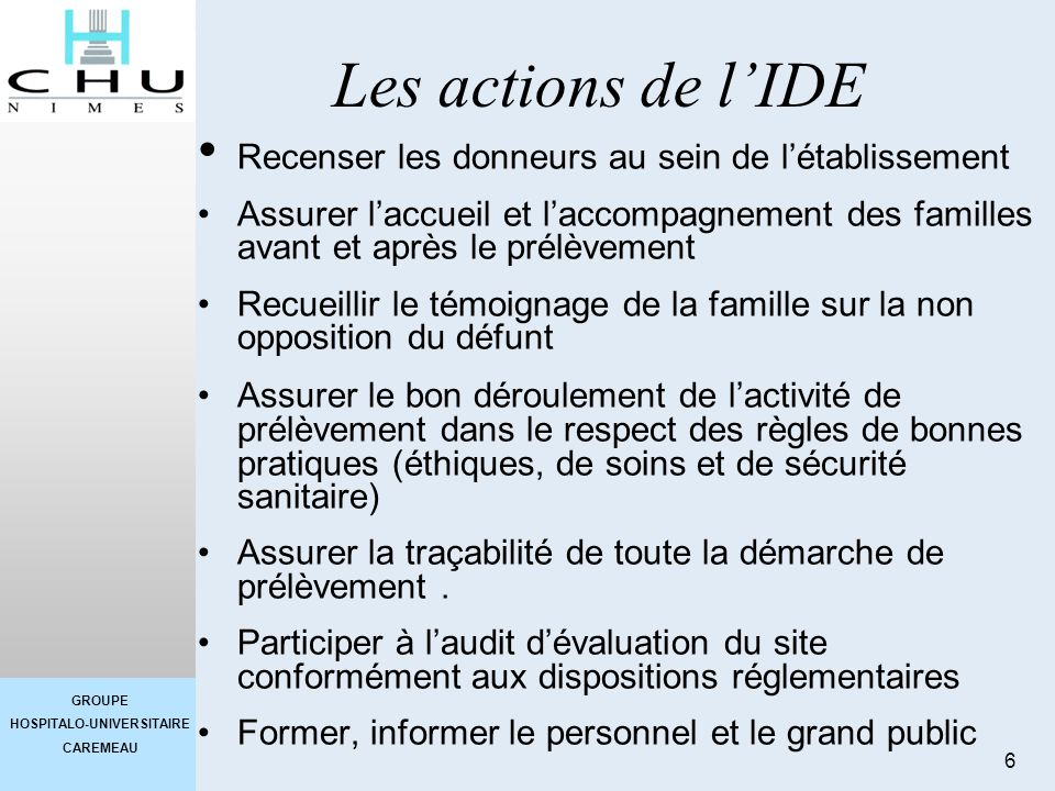 Les actions de l'IDE Recenser les donneurs au sein de l'établissement