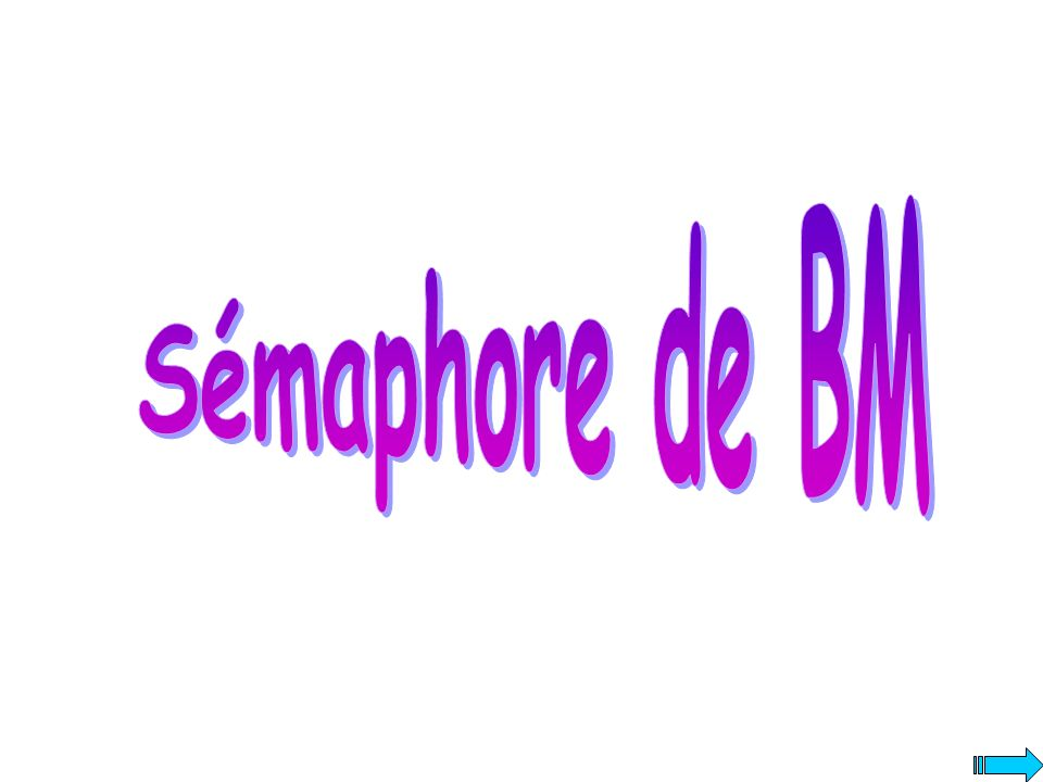 Sémaphore de BM