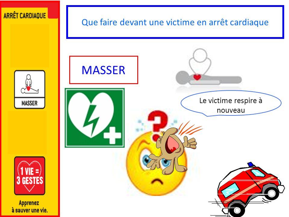 MASSER Que faire devant une victime en arrêt cardiaque