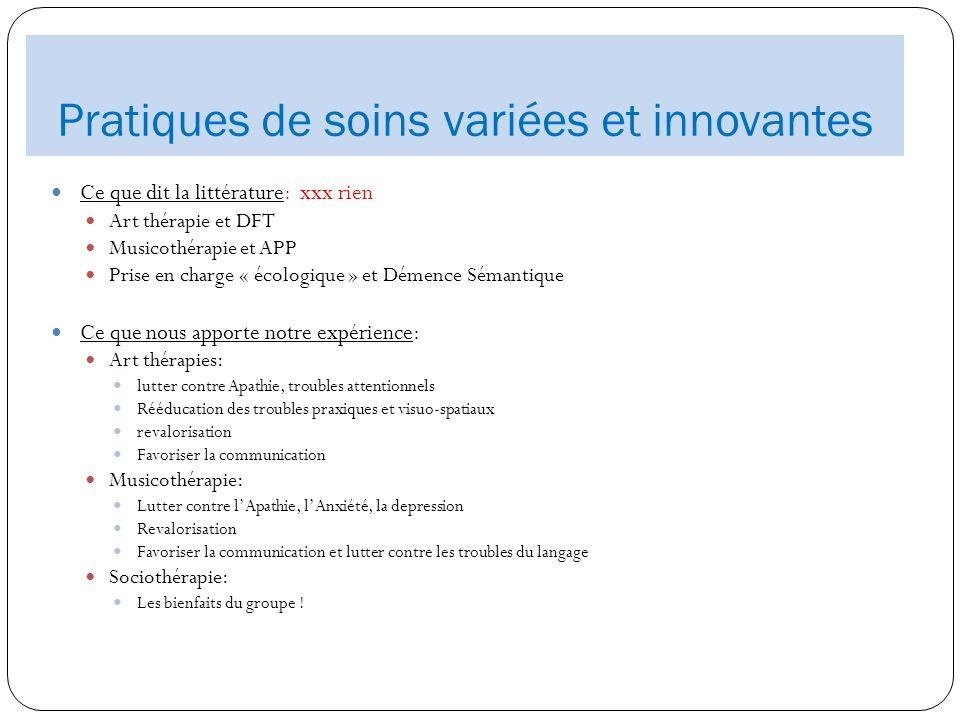 Pratiques de soins variées et innovantes