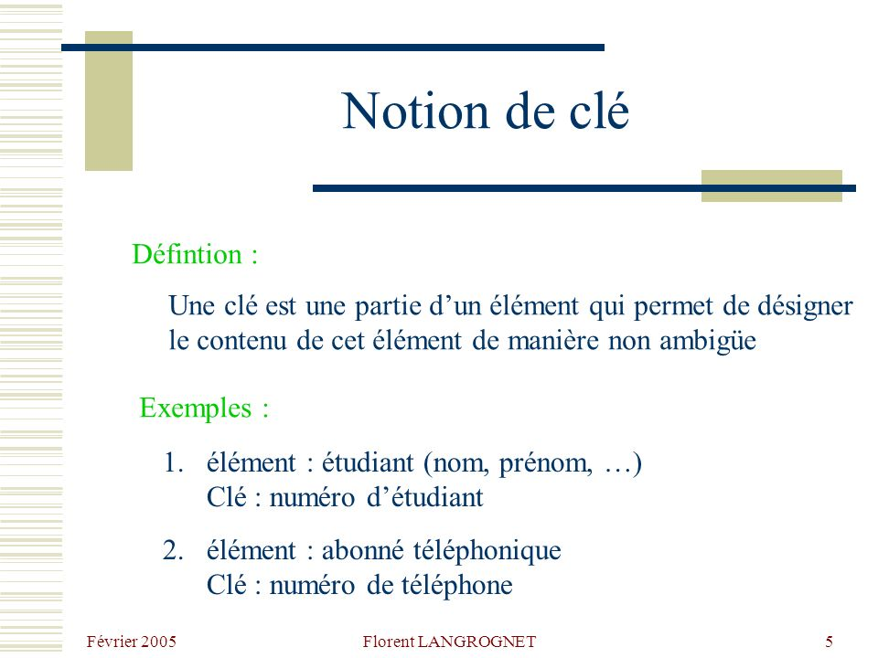 Notion de clé Défintion :