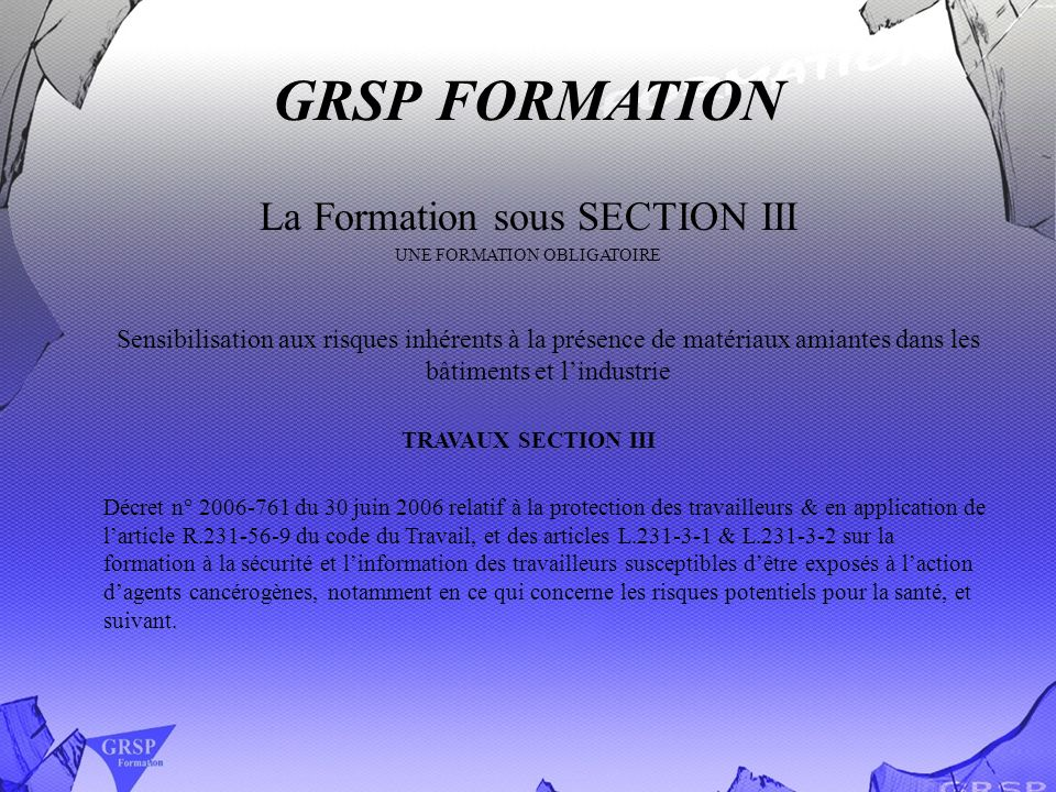 GRSP FORMATION La Formation sous SECTION III