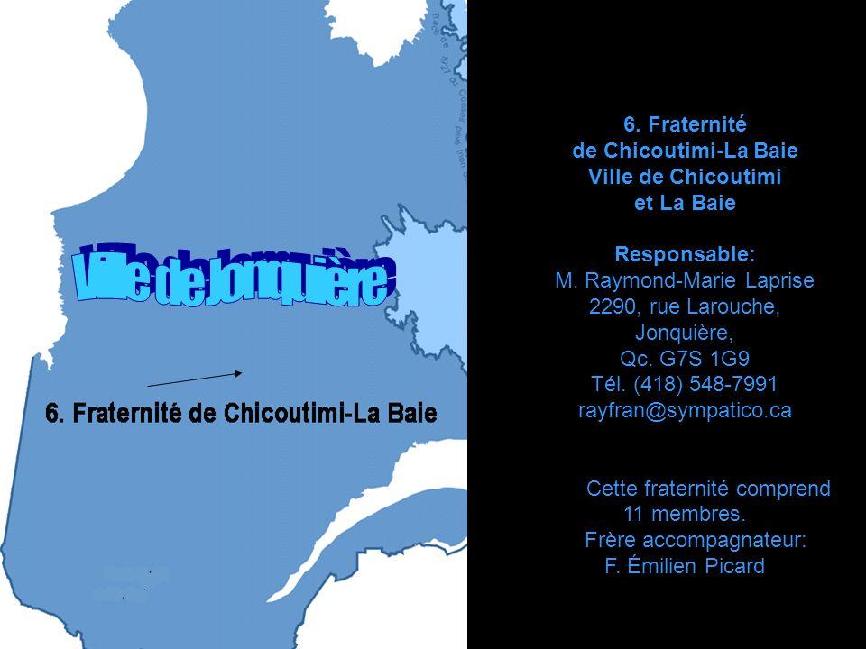 Ville de Jonquière 6. Fraternité de Chicoutimi-La Baie
