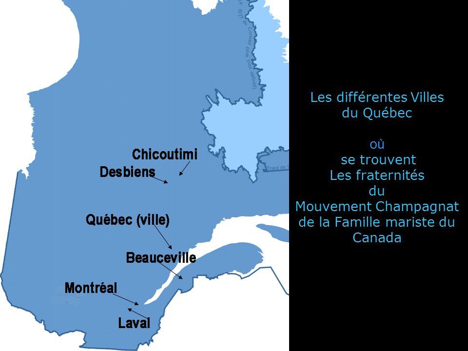 Les différentes Villes du Québec où se trouvent Les fraternités du