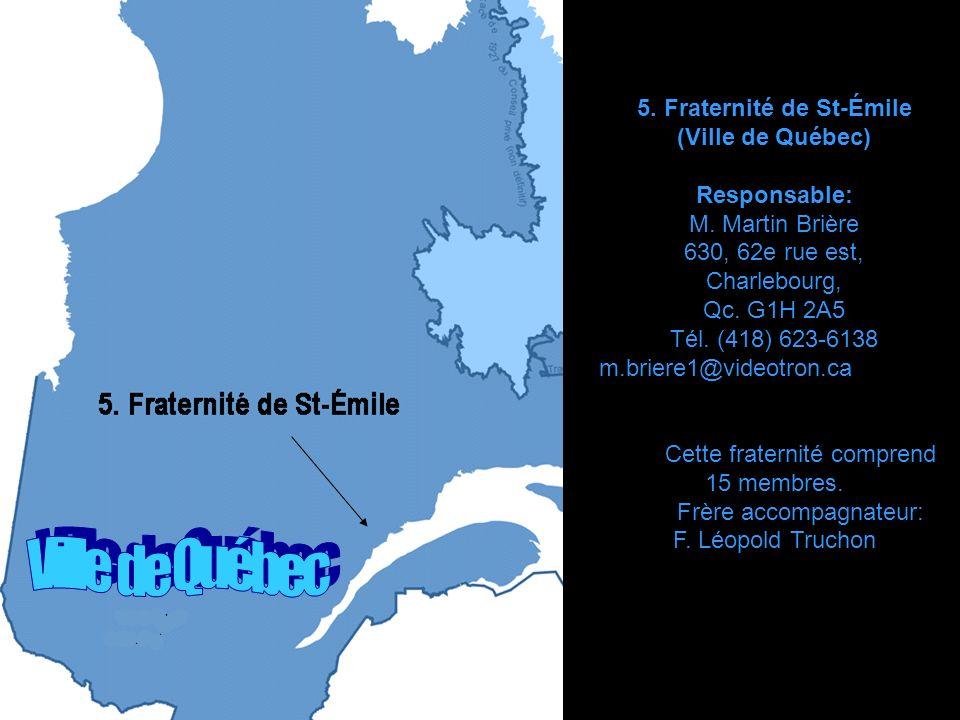 5. Fraternité de St-Émile