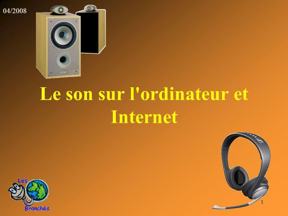 Le son sur l ordinateur et Internet