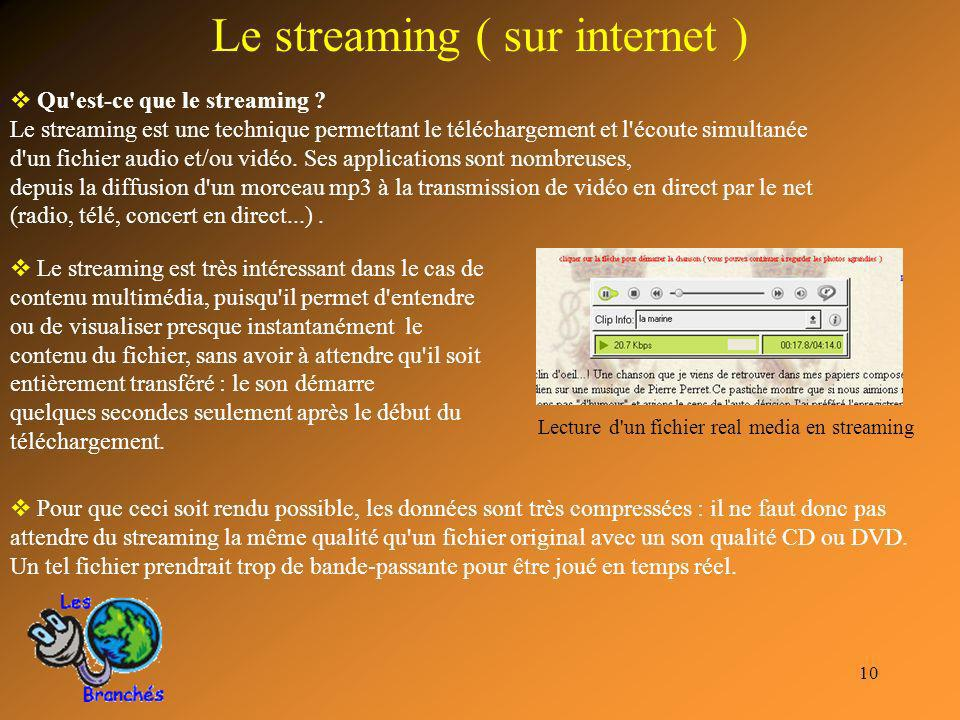 Le streaming ( sur internet )