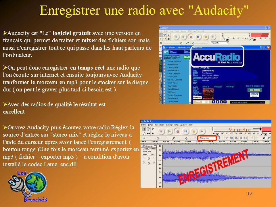 Enregistrer une radio avec Audacity