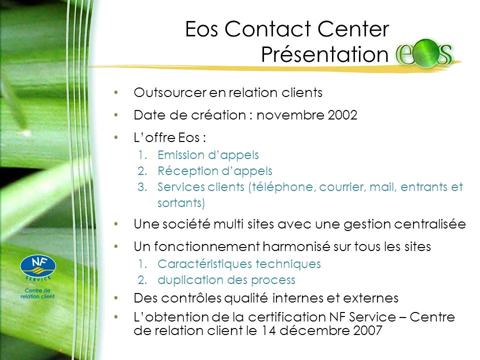 Eos Contact Center Présentation