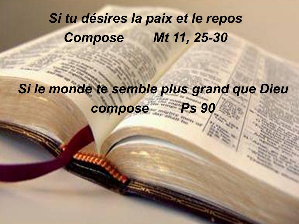 Si tu désires la paix et le repos Compose Mt 11, 25-30