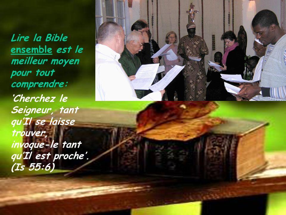 Lire la Bible ensemble est le meilleur moyen pour tout comprendre: