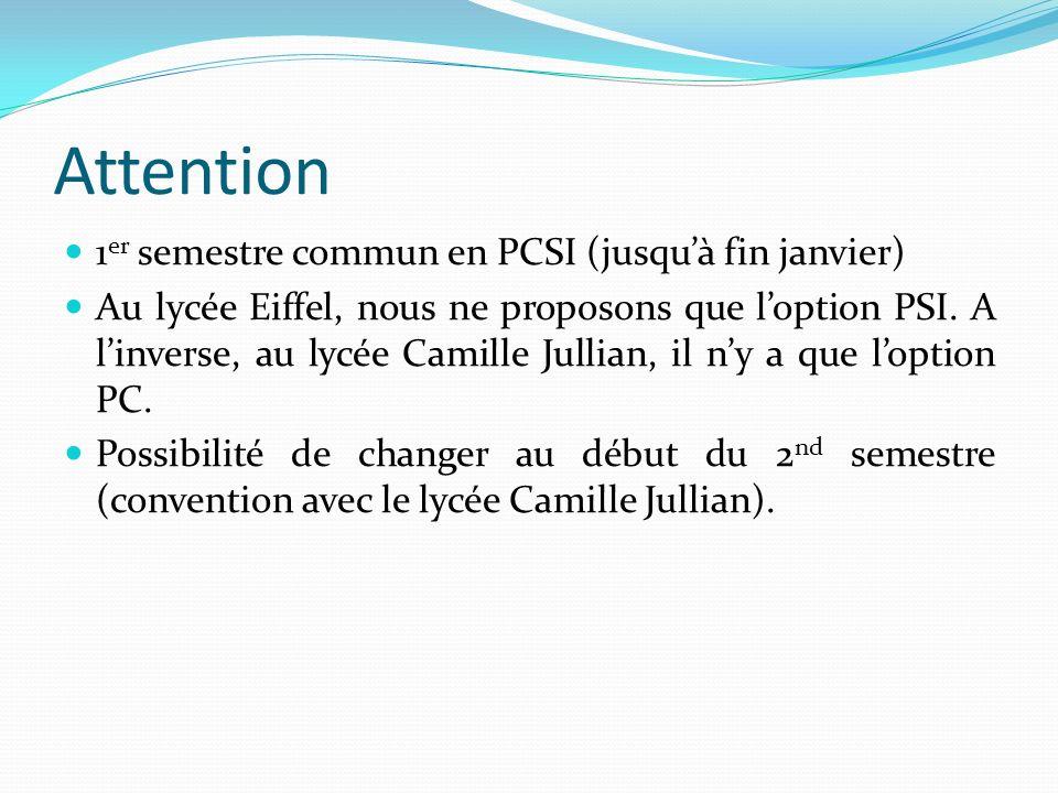 Attention 1er semestre commun en PCSI (jusqu'à fin janvier)