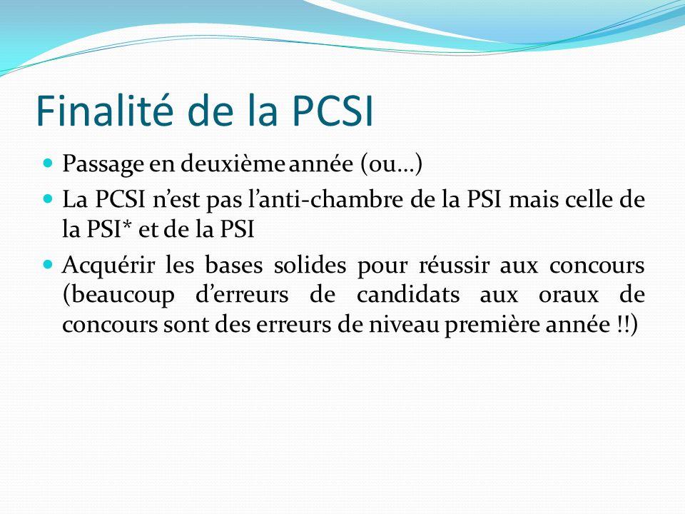 Finalité de la PCSI Passage en deuxième année (ou…)