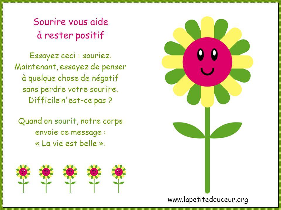 Sourire vous aide à rester positif