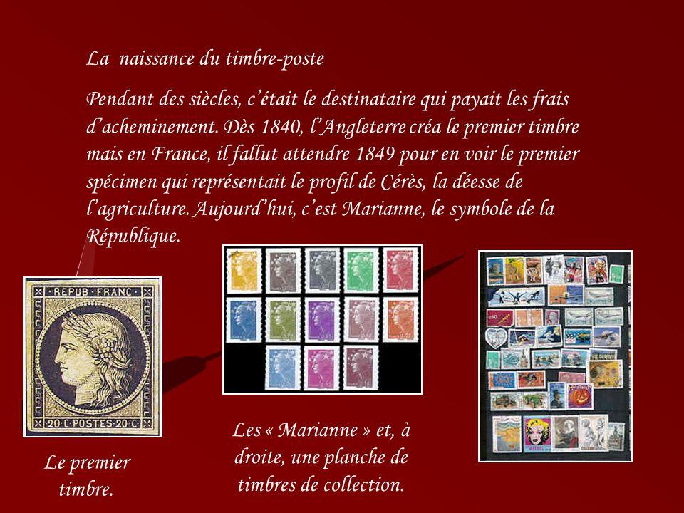 Les « Marianne » et, à droite, une planche de timbres de collection.