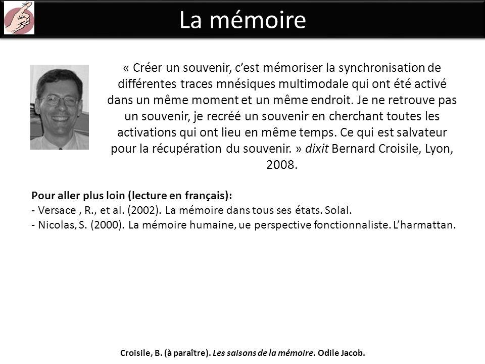 Croisile, B. (à paraître). Les saisons de la mémoire. Odile Jacob.